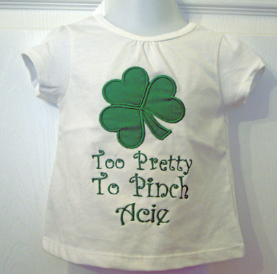 Custom Applique Too Pretty To Pinch St. Patty's Day Shirt