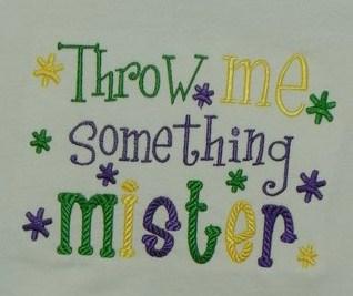 Custom Mardi Gras Throw Me Something Mister Shirt
